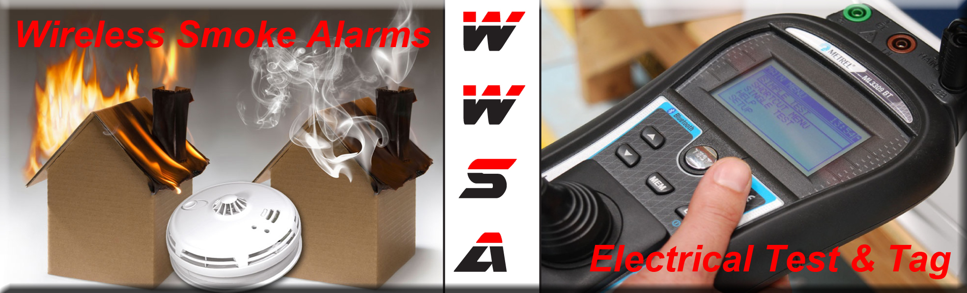 WIRELESS & WIRED SMOKE ALARMS SYSTEMS & TESTING